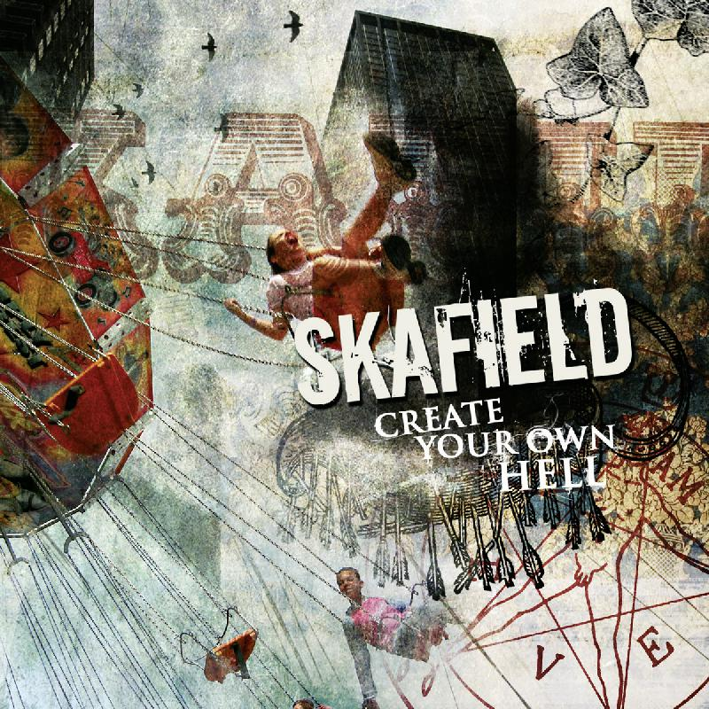 Skafield Create your own hell - MP3 Download